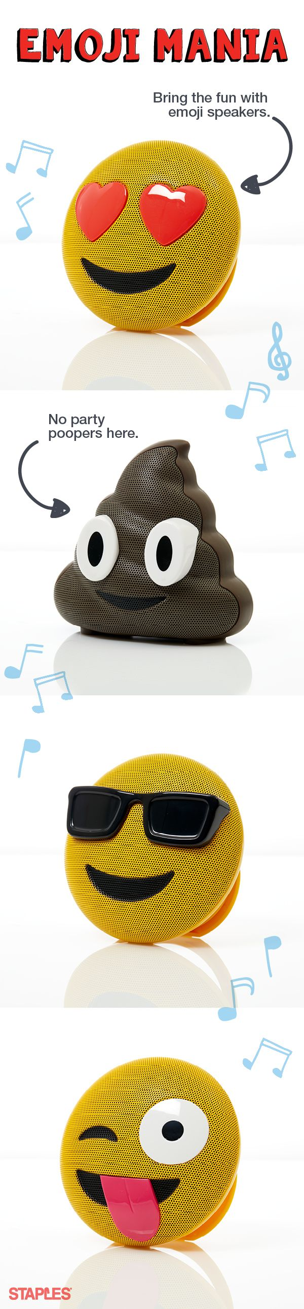 Rock out with emoji speakers. We're all heart-eyes for these fun Jamoji Bluetooth speakers. They're pocket-sized and party-ready, so you can bring the good vibes wherever you go. Just connect it to your device and blast your end-of-summer soundtrack. Pick up your favorite at Staples.