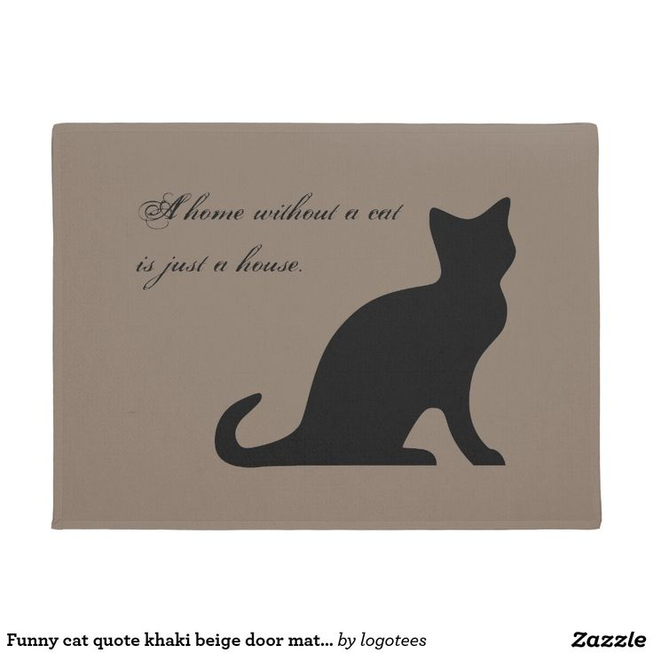 Funny cat quote khaki beige door mat for home