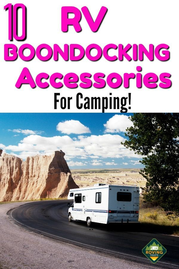 10 Boondocking Accessories The Roving Foley S Boondocking Recreational Vehicles Rv