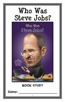 Who Was Steve Jobs? (Pollack and Belviso) Book Study / Comprehension (29 pages) * Follows Common Core Standards *  This 29-page booklet-style Book Study is designed to follow students throughout the entire book.  The questions are based on reading comprehension, strategies and skills. The book study is designed to be enjoyable and keep the students engaged.