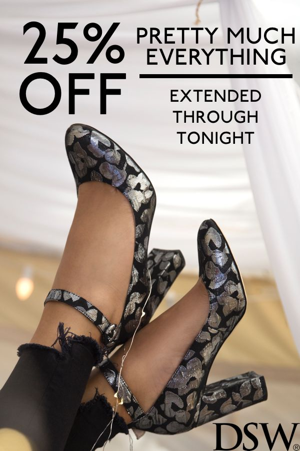 Get 25% off pretty much everything extended through tonight.  Shop dsw.com today only.  Brand exclusions apply. See site for details.