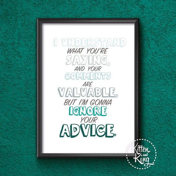 Ignore Your Advice | Inspirational Quote Roald Dahl | Blue Fantastic Mr Fox Quote | Instant Print Download | Funny Quote A4 |Kitten and King