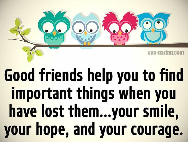 Quotes About Friends Supporting Each Other : One of my best friends sent me this today we ve both been