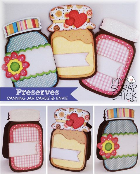 Canning Jars - Preserves: 3 mason jar shape cards http://www.myscrapchick.com/product.cfm?product=814