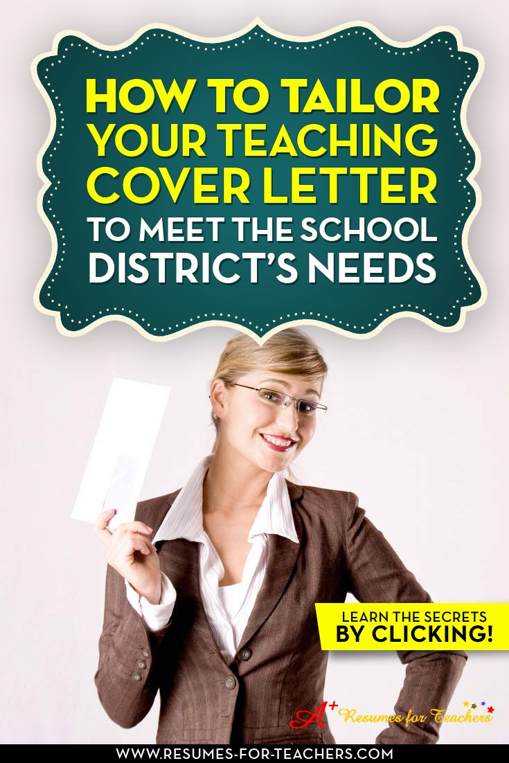 best ideas about cover letter teacher teaching how to tailor your teaching cover letter to meet school s needs