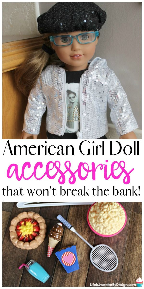 Fun accessories for your American Girl Doll that won't break the bank! Find out where to buy cheap accessories for your 18 inch doll or American girl doll.