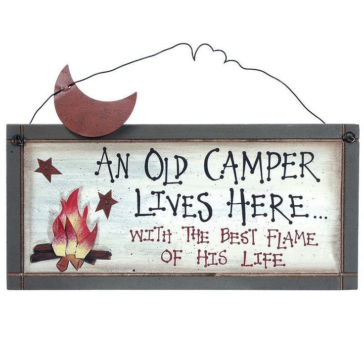 An Old Camper Lives Here with the Flame of His Life Sign 28062 | Buffalo Trader Online