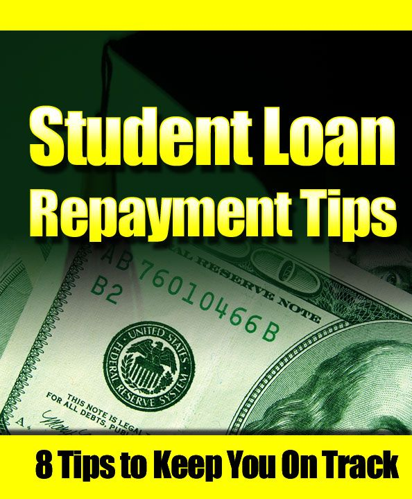 tudent Loan Repayment Tips for the Life of Your Loans
