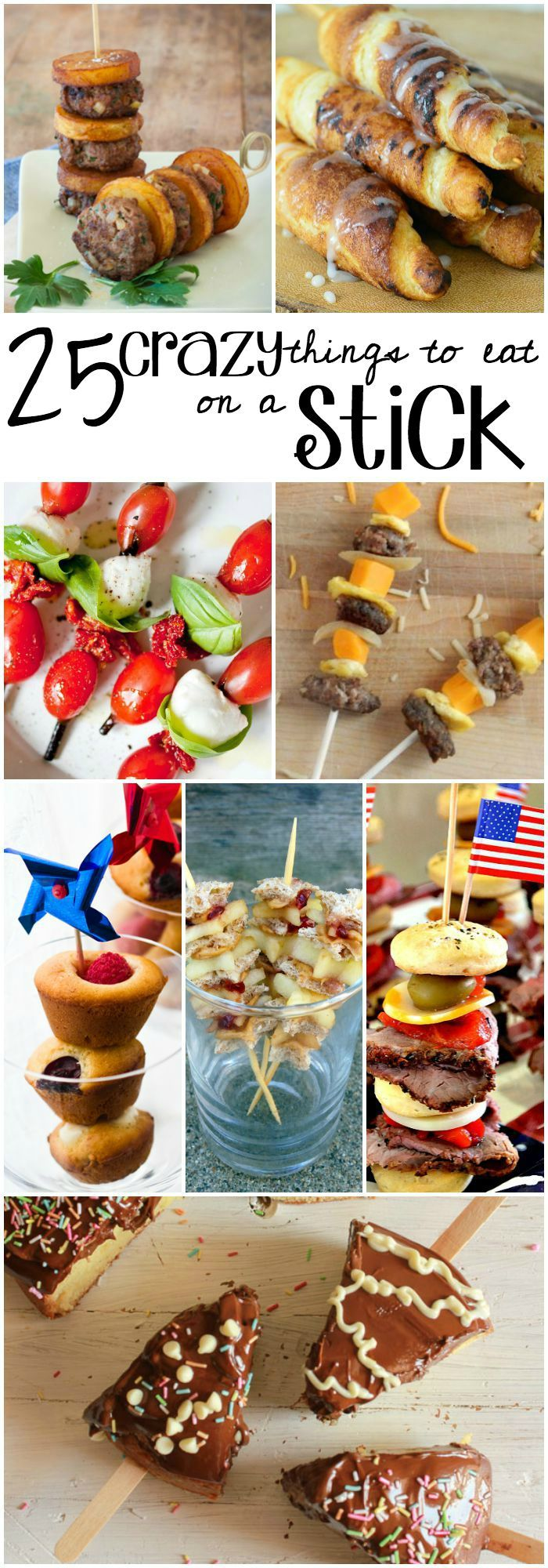 These are 25 seriously crazy things to eat on a stick. The kids will think this is just SO. Much. Fun.