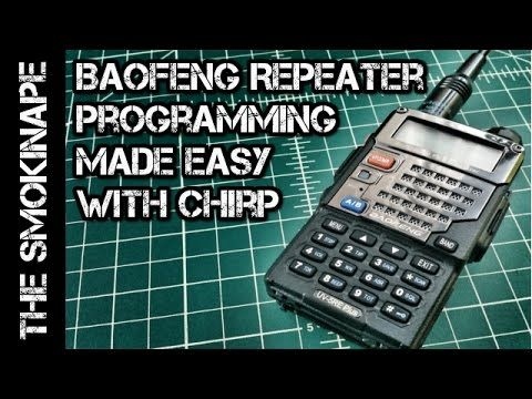How to Program a Baofeng HAM Radio for Repeaters with Chirp