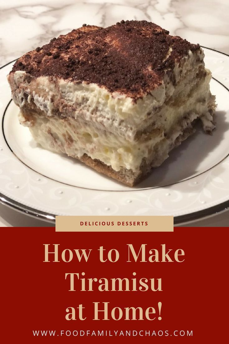 How To Make Tiramisu At Home Recipe How To Make Tiramisu Food Tiramisu