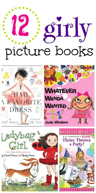 A collection of picture books perfect for the girly girls! There are some on this list you've probably never heard of.