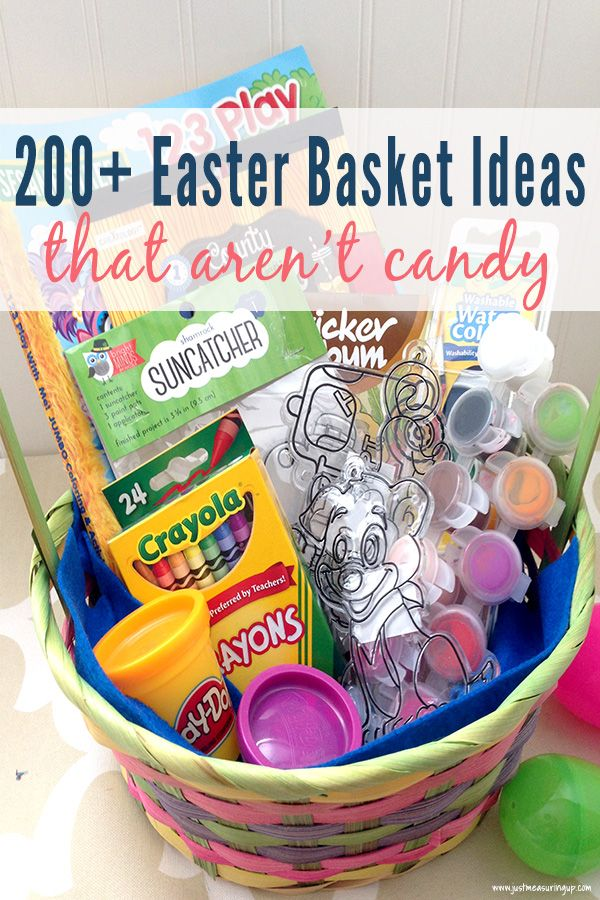 200 Easter Basket Ideas Ideas That Aren T Candy For Kids And Adults Kids Easter Basket Easter Basket Diy Easter Baskets For Toddlers