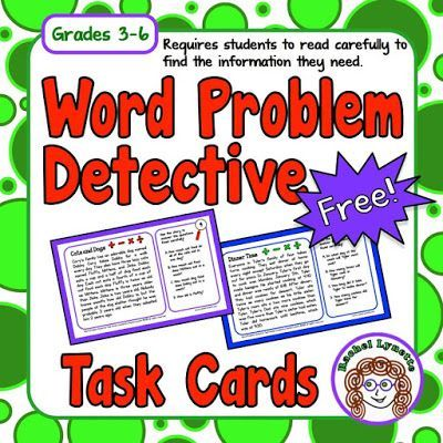 Word Problem Detectives - Get Your Students to Read Carefully!   One of the reasons kids often struggle with word problems is that they do not read the problem carefully enough. These Word Problem Detective Task Cards feature a longer story format to get your students to slow down and focus. Each card features a story problem with several variables and four questions. Students must pick out the correct information in order to solve each problem.