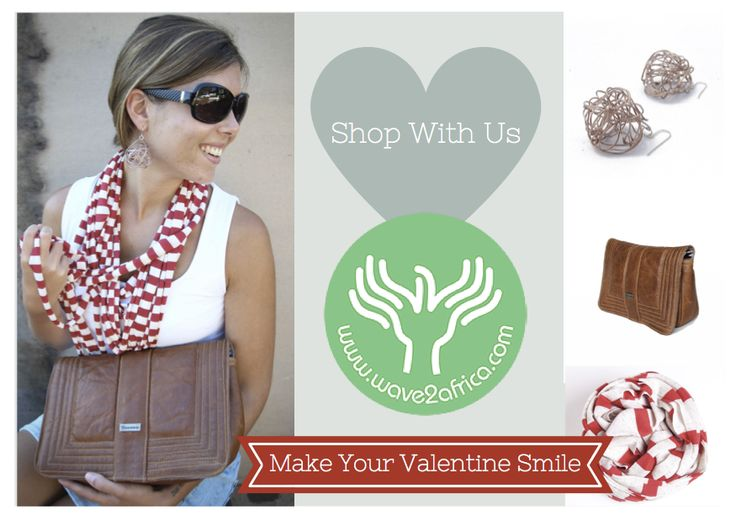 Make your Valentine Smile this year! She is sure to return the favor! Shop at www.wave2africa.com