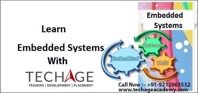 Learn Embadded System with TechAge Academy at Noida Location.We provide best Embadded system Training Call Now For MOre Details: +91-9212043532, +91-9212063532
