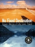 Italy From The Inside EbookNo Fixed Destination: Eleven Stories of Life, Love.  Travel Brilliant Holiday Deals