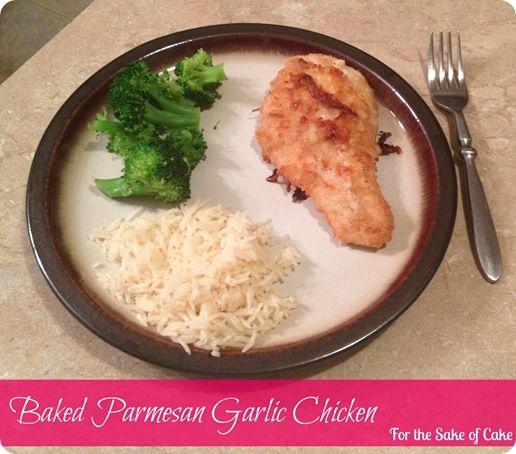 Parmesan Garlic Chicken | For the Sake of Cake | Pinterest