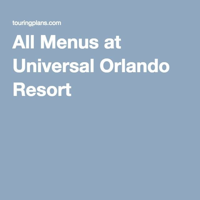 All Menus at Universal Orlando Resort