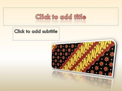 Simple and special unique template, Indonesian batik background, special background for title slide, default and standard font, custom title text with wordart style, compatible for many kind presentation, easy to use.