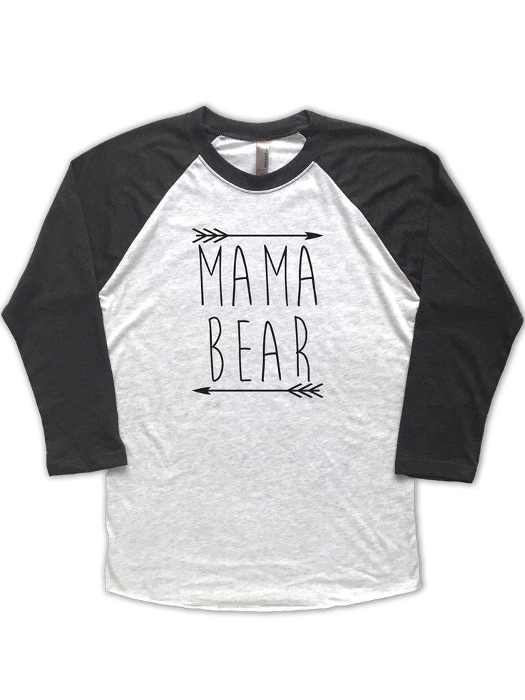Mama Bear Raglan. Mama Bear Shirt, Momma Bear, New Mom Gift, Baby Bear, Mama Bear, Mama Bear Raglan by MpressClothing on Etsy https://www.etsy.com/listing/270142405/mama-bear-raglan-mama-bear-shirt-momma
