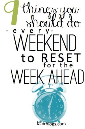 """Mondays don't have to be manic and miserable! There are a lot of easy little things that you can do on the weekends to """"reset"""" for a fresh, smooth week"""