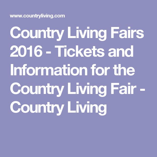 Country Living Fairs 2016 - Tickets and Information for the Country Living Fair - Country Living