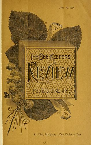 Looks like some good reading for Doc and Susan... The Bee Keeper's Review, January 10th, 1891