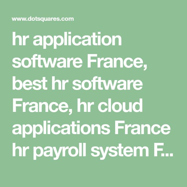 hr application software France, best hr software France, hr cloud applications France  hr payroll system France, hr payroll software France, hr software for small business France, hr management software France, human resources solutions France, human resources software France, human resource management software France, human resource management applications France, hr management system France, HR SOFTWARE DEVELOPMENT SERVICES FRANCE, HR SOFTWARE SOLUTIONS FRANCE