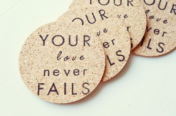 Your Love Never Fails Coasters  Set of 4 by thetullebox