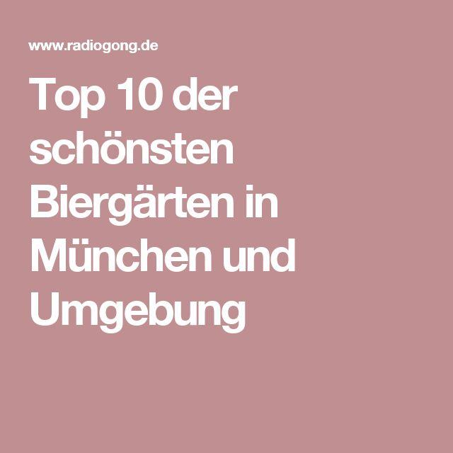 Top 10 der schönsten Biergärten in München und Umgebung