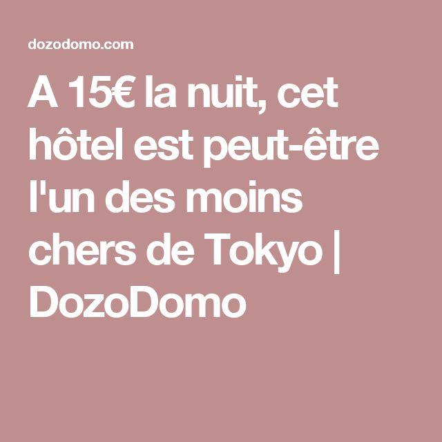 A 15€ la nuit, cet hôtel est peut-être l'un des moins chers de Tokyo | DozoDomo