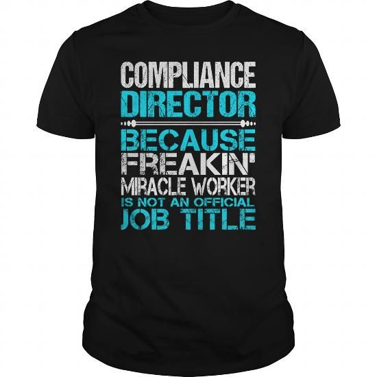 Awesome Tee For Compliance Director #fashion #clothing. GET  => https://www.sunfrog.com/LifeStyle/Awesome-Tee-For-Compliance-Director-123311897-Black-Guys.html?60505