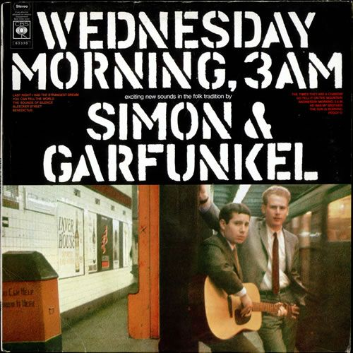 "Simon & Garfunkel - ""Wednesday Morning, 3 AM"" ('64)"
