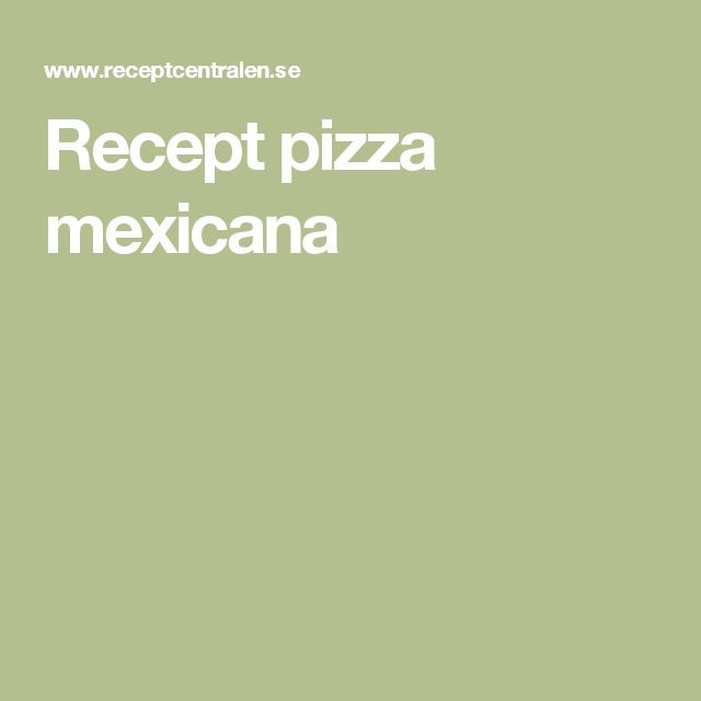 Recept pizza mexicana