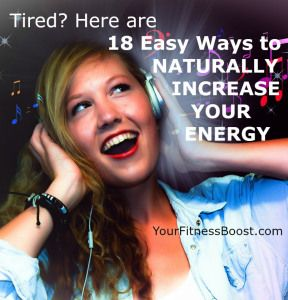 Super energy boosting article. http://yourfitnessboost.com/boost-your-energy/