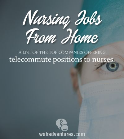 7 Places that Hire Nurses to Work from Home!