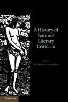 A history of feminist literary criticism / edited by Gill Plain and Susan Sellers.