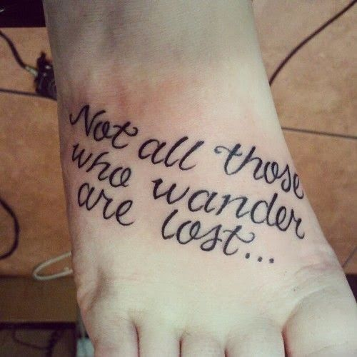 Lettering Design of tattoos for girl on feet ~ Tattoo Quotes for Men