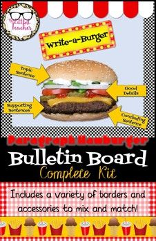 Teach your students about paragraph structure with this eye-catching giant cheeseburger display! With a variety of borders and accessories, this easy printable bulletin board kit includes everything you'll need to create a fun bulletin board or wall display that's all your