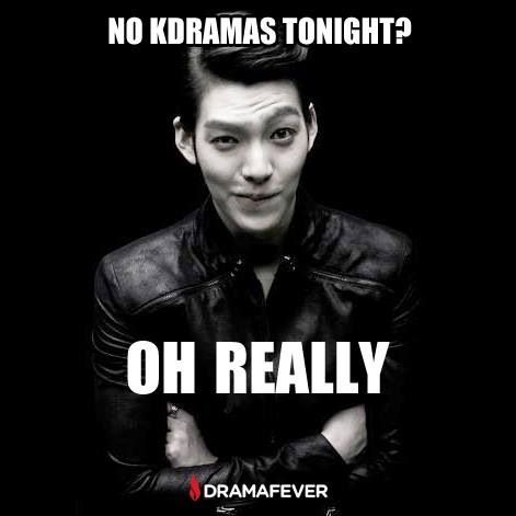Really... okay just one more episode... *watches kdramas all night*