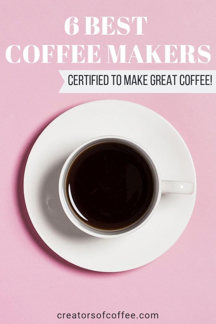 Best Scaa Certified Coffee Makers Best Coffee Maker Best Coffee Making Cold Brew Coffee
