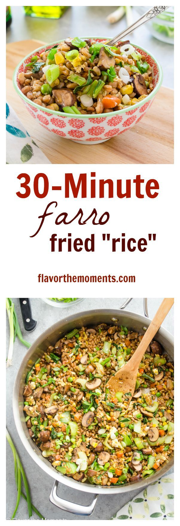 "30-Minute Farro Fried ""Rice"" 
