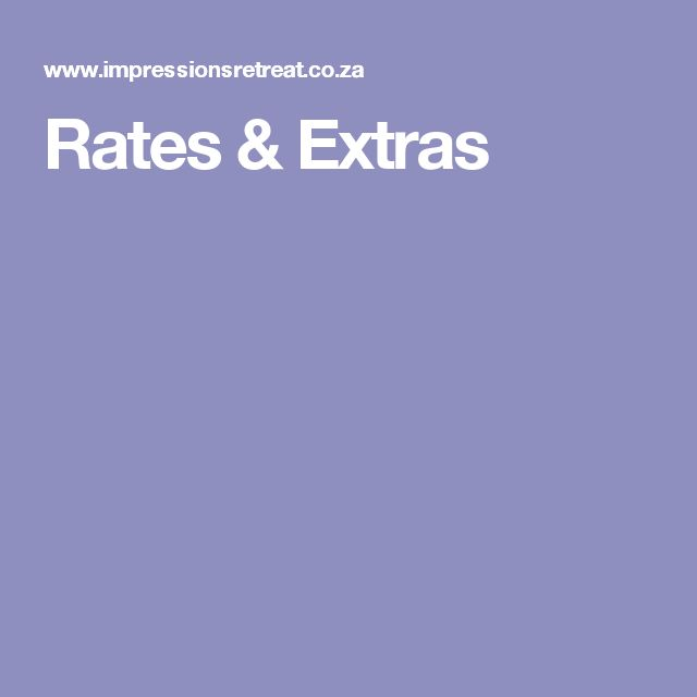 Rates & Extras