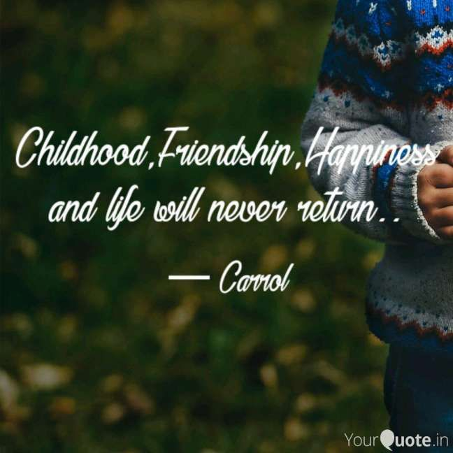 12 Childhood Friendship Quotes Friendship Quote Quoteslife99 Com In 2020 Childhood Friendship Quotes Friendship Quotes Childhood Quotes