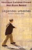 Légendes urbaines : Rumeurs d'aujourd'hui par Véronique Campion-Vincent