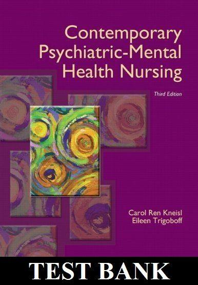 Contemporary Psychiatric Mental Health Nursing 3rd Edition By Kneisl