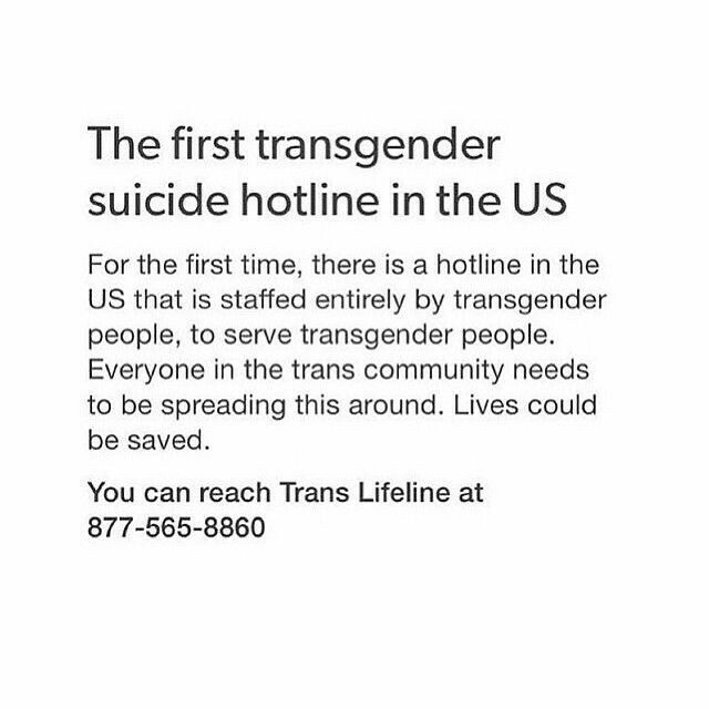 First transgender suicide hotline. RePin to save a life