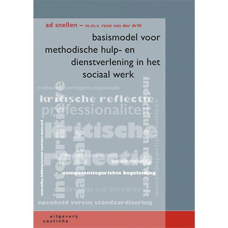 Basismodel voor methodisch hulpverlenen in het maatschappelijk werk: een eclectisch-integratieve aanpak