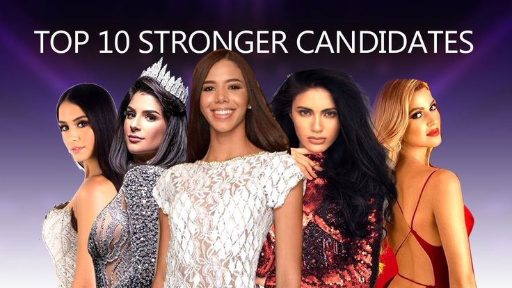 Miss Universe 2019 Top 10 Stronger Candidates August